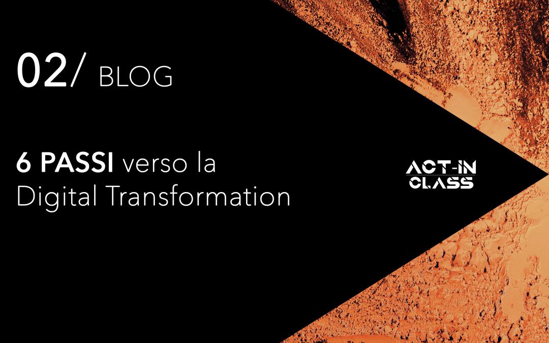 Sei passi verso la digital transformation